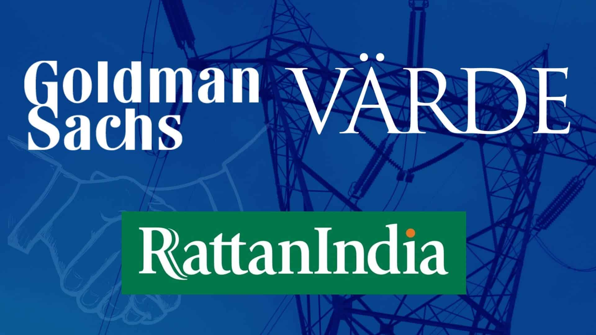 Goldman Sachs Leads RattanIndia Power Debt Deal Worth $922m